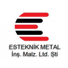 Esteknik Metal Ürünleri Ltd Şti