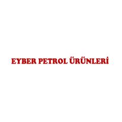 Eyber Petrol Ürünleri Gıda İnş. San. ve Tic. Ltd. Şti.