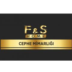 F & S Home Cephe Mimarlığı