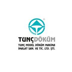 Tunç Model Döküm Makine San ve Tic Ltd Şti